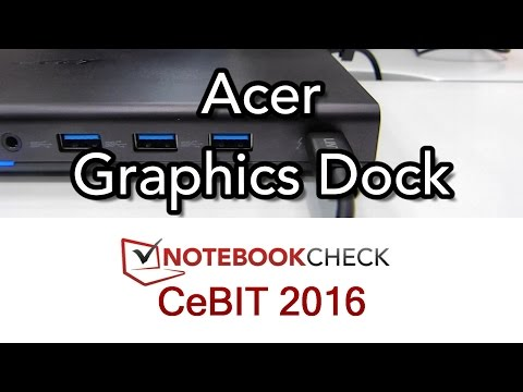Acer Graphics Dock. GTX 960M over USB-C , Thunderbolt