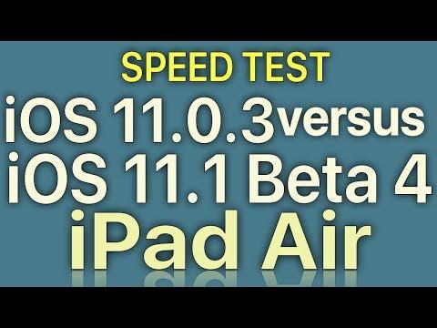 iPad Air : iOS 11.0.3 vs iOS 11.1 Beta 4 (GM?) / Public Beta 4 Speed Test with Benchmark Results