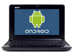 Acer Launching Android Netbook