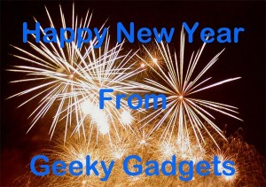 Happy New Year From Geeky Gadgets