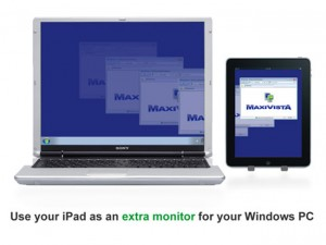 MaxiVista Lets You Use Your iPad As A Second Screen With Your Windows PC