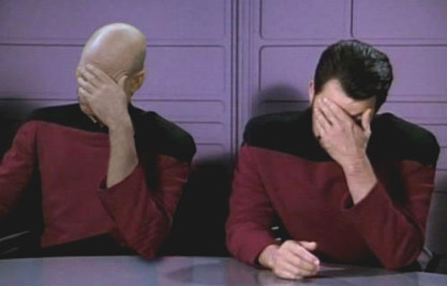 Face Palm - Even Piccard is ashamed of this man