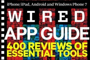 Wired App Guide Details 400 Essential Apps For iOS, Android And Windows 7