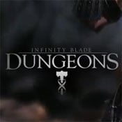 Infinity Blade: Dungeons iOS App Trailer Unveiled (video)