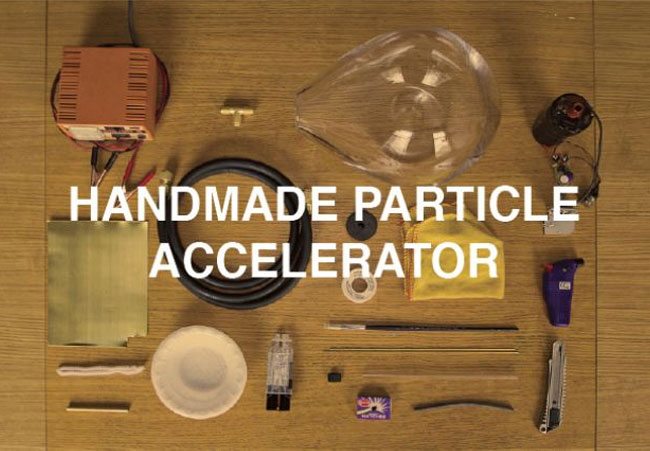 Handmade Particle Accelerator
