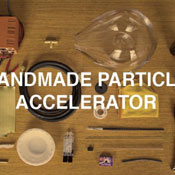 Handmade-Particle-Accelerator