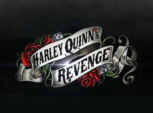 Harley Quinns Revenge