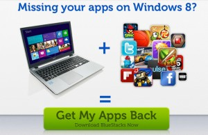 BlueStacks Enables Android Applications On Windows 8 Systems (video)