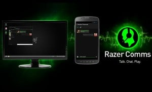 Razer Comms App For Android Now Available iOS App Launching Early Next Year (video)
