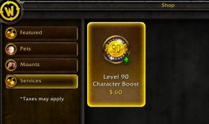 "World Of Warcraft Level 90 boost is ""free"" if you pre-purchase the game, or $60"