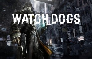 Watch Dogs Release Date Officially May 27th 2014 (video)
