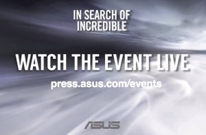 Asus Teases New 'Thin' Device For In Search of Incredible Event (video)