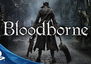 Bloodborne PS4 Debut Trailer Released At E3 (video)