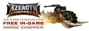 World Of Warcraft Horde Chopper now available in-game