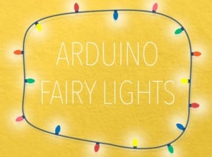 Arduino Fairy Lights Interact With Your Website Or Twitter Account (video)