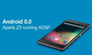 Sony Xperia Z3 Running Android 5.0 AOSP (Video)