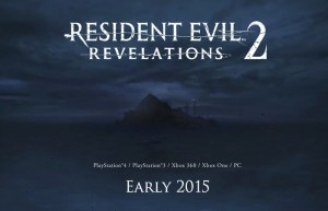 Resident Evil Revelations 2 Delayed Until Late February 2015 (video)