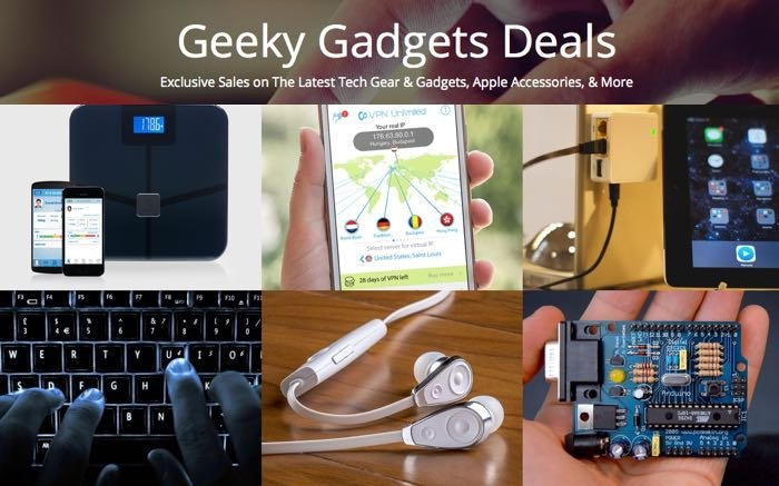 Geeky Gadgets Deals Of The Week 4th April 2015