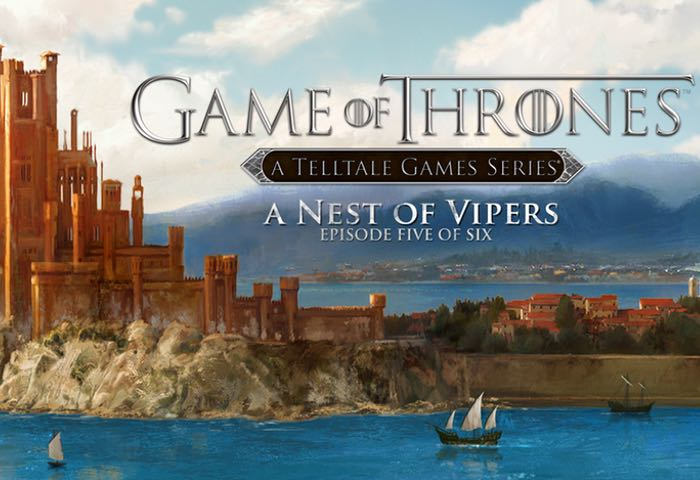 Game of Thrones Game Episode Five Nest of Vipers