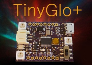 TinyGlo+ Arduino Compatible Development Board For Custom Light Projects (video)