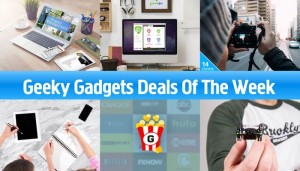 Geeky Gadgets Deals Of The Week, February 13th 2016