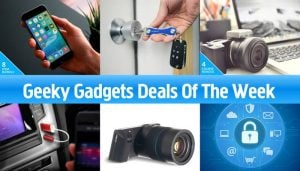 Geeky Gadgets Deals Of The Week, May 30th 2016