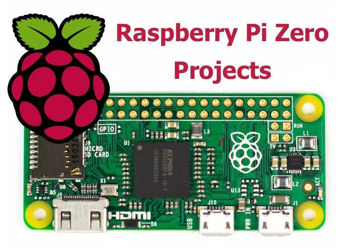 Raspberry Pi Zero Projects