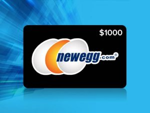 Enter To Win A $1,000 Newegg Gift Card