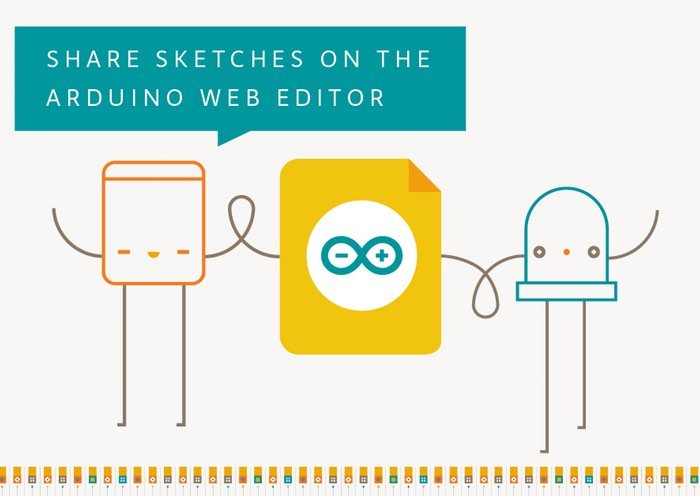 Arduino Web Editor Update Enables Sharing