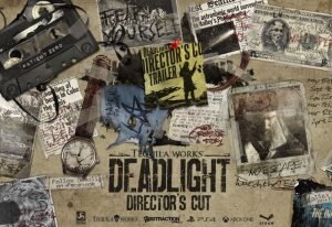 Deadlight Director's Cut Launch Trailer Released (video)