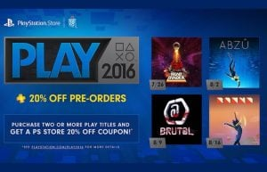 PlayStation Store PLAY 2016 Starts – Offers 20% Off Pre-Orders (video)