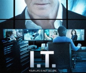 I.T Official Movie Trailer Shows The Darker Side Of Tech (video)