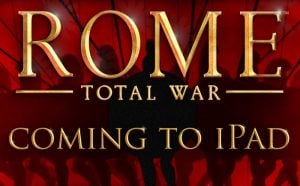 ROME: Total War Launching On iPad (video)