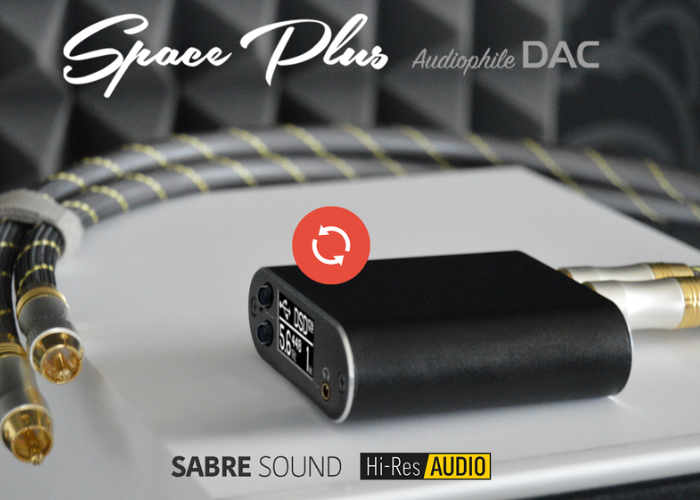 Space Plus, Audiophile DAC