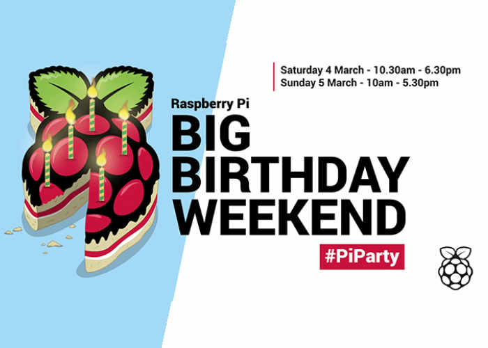 Raspberry Pi Birthday Weekend 2017 Dates