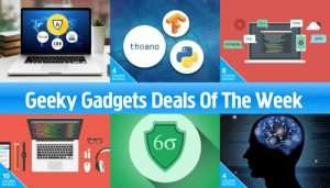 Geeky Gadgets Deals Of The Week, January 21st 2017