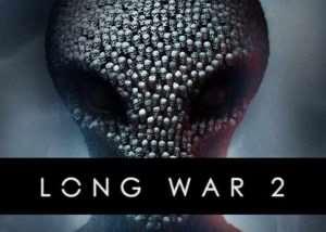XCOM 2 Long War 2 Mod Launches (video)