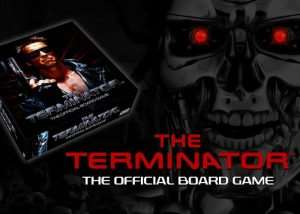 The Terminator Official Board Game Hits Kickstarter (video)