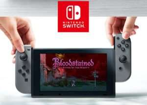 Bloodstained Nintendo Switch Game Under Development (video)