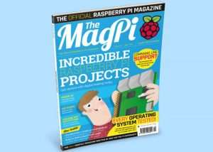 "Raspberry Pi Magazine Issue 56 Includes ""Incredible Raspberry Pi Projects"""