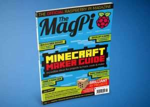 Minecraft Maker Guide Published In June 2017 Raspberry Pi Magazine
