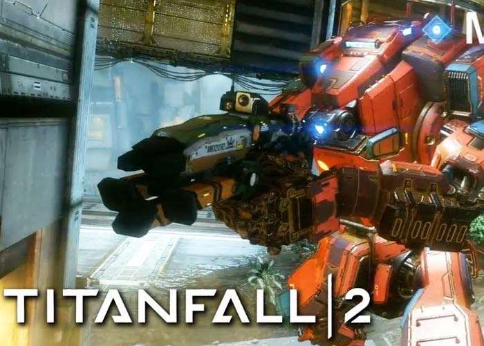 Latest Titanfall 2 Trailer Showcases The New Titan Dubbed 'Monarch'