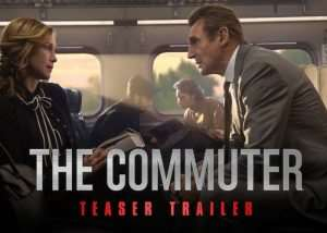The Commuter Official Teaser Trailer Starring Liam Neeson (video)