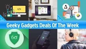 Geeky Gadgets Deals Of The Week, September 16th 2017
