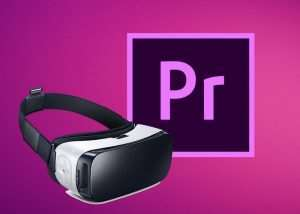 Adobe Premiere Pro Receives VR Editing Interface – Project CloverVR