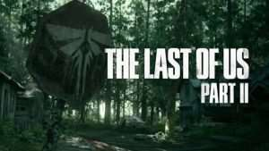 The Last Of Us 2 Will Have A 2019 Release