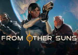 Virtual Reality Co-Op Space Survival Game 'From Other Suns' Now Available