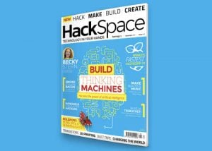 New HackSpace Magazine Launches For Makers