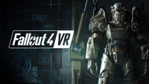 Fallout 4 VR Now Available