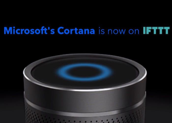 Microsoft Cortana Receives IFTTT Support